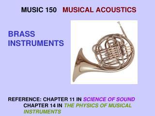 MUSIC 150    MUSICAL ACOUSTICS