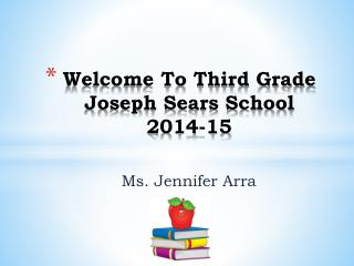 Welcome To Third Grade Joseph Sears School 2014-15