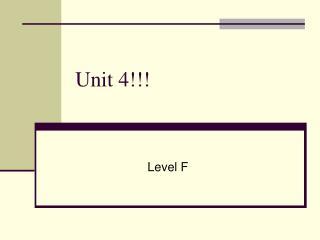 Unit 4!!!