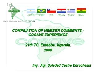 COMPILATION OF  MEMBER  COMMENTS - COSAVE EXPERIENCE 21th TC, Entebbe, Uganda. 2009