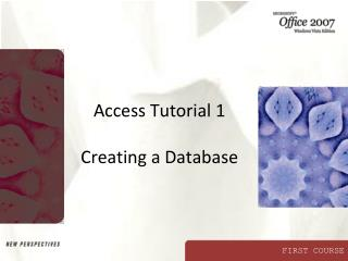 Access Tutorial 1 Creating a Database