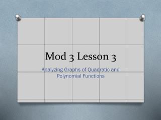 Mod 3 Lesson 3
