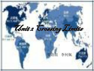 Unit 2 Crossing Limits