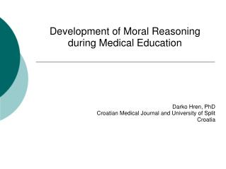 D evelopment of Moral Reasoning during Medical Education