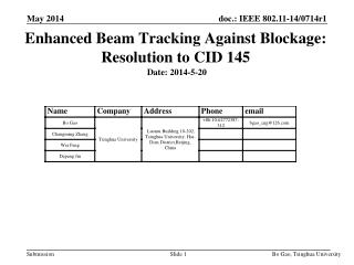Enhanced Beam Tracking Against Blockage: Resolution to CID 145