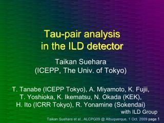 Tau-pair analysis in the ILD detector
