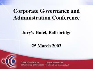 Corporate Governance and Administration Conference