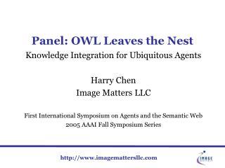 Panel: OWL Leaves the Nest