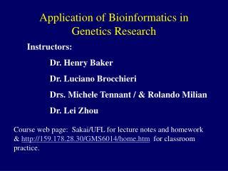Application of Bioinformatics in Genetics Research