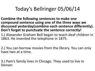 Today's  Bellringer 05/06/14