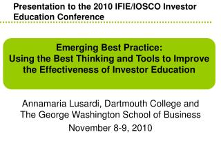 Presentation to the 2010 IFIE/IOSCO Investor Education Conference