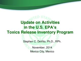 Update on Activities  in the U.S . EPA's  Toxics Release Inventory  Program