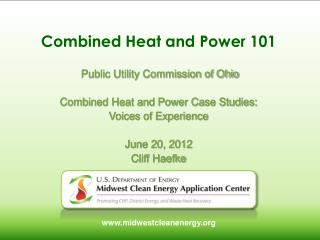 Combined Heat and Power 101