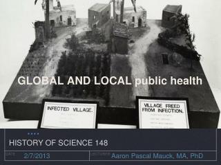 GLOBAL AND LOCAL public health
