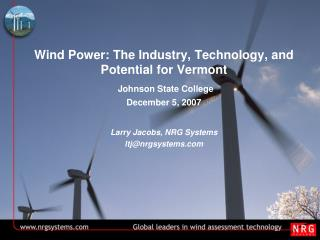 Wind Power: The Industry, Technology, and Potential for Vermont Johnson State College