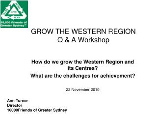 GROW THE WESTERN REGION  Q & A Workshop