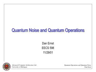 Quantum Noise and Quantum Operations