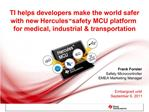TI helps developers make the world safer  with new Hercules  safety MCU platform  for medical, industrial  transportatio