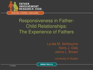 Responsiveness in Father-Child Relationships:  The Experience of Fathers
