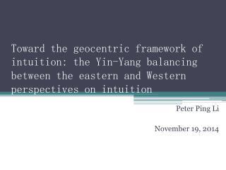 Peter Ping Li November 19, 2014