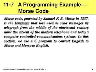 11-7   A Programming Example—           Morse Code