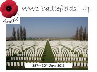 WW1 Battlefields Trip