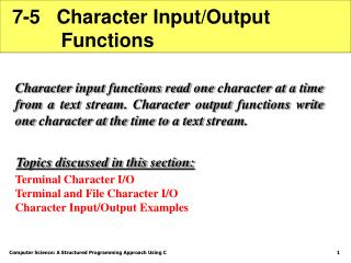 7-5   Character Input/Output           Functions