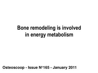 Bone remodeling is involved in energy metabolism
