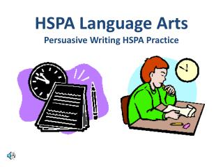 HSPA Language Arts Persuasive Writing HSPA Practice