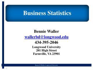 Bennie Waller wallerbd@longwood 434-395-2046