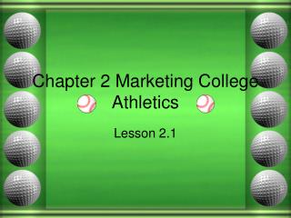 Chapter 2 Marketing College Athletics