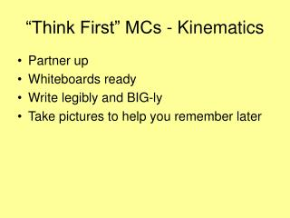 """Think First"" MCs - Kinematics"