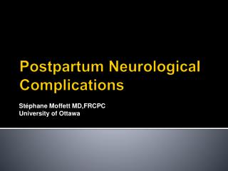 Postpartum Neurological Complications