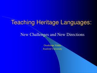 Teaching Heritage Languages: