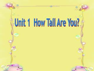 Unit 1  How Tall Are You?