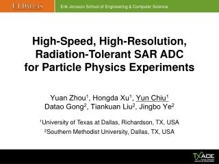 High-Speed ,  High-Resolution ,  Radiation-Tolerant  SAR  ADC  for  Particle Physics Experiments