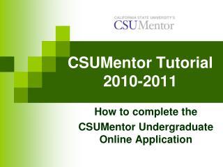 CSUMentor Tutorial 2010-2011