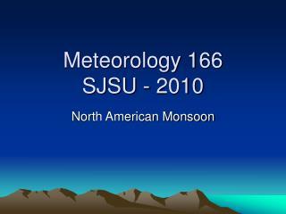 Meteorology 166 SJSU - 2010