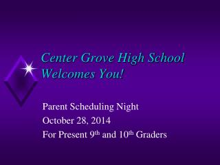 Center Grove High School Welcomes You!