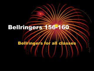 Bellringers 156-160