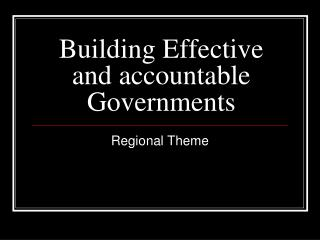 Building Effective and accountable Governments