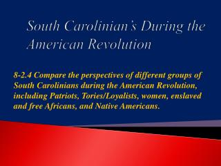 South Carolinian's During the American Revolution