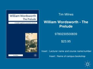 Tim Milnes William Wordsworth - The Prelude 9780230500839 $23.95