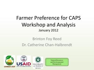 Farmer Preference for CAPS Workshop and Analysis  January 2012