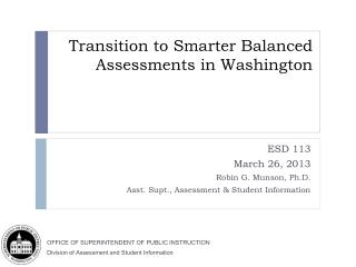 Transition to Smarter Balanced Assessments in Washington