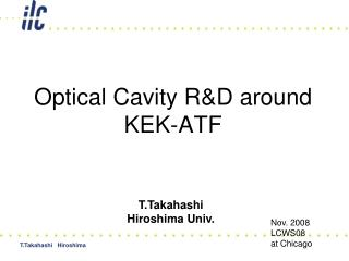 Optical Cavity R&D around KEK-ATF