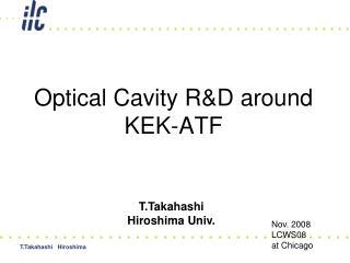 Optical Cavity R&D around KEK-ATF