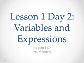 Lesson 1 Day 2: Variables and Expressions