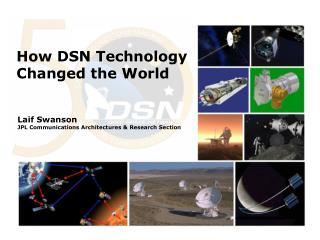 How DSN Technology Changed the World