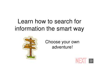 Learn how to search for information the smart way